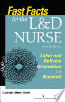 Fast Facts for the L D Nurse  Second Edition