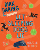 Let Sleeping Dogs Lie : alter ego, dirk daring, secret agent, was...