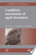 Condition Assessment Of Aged Structures book