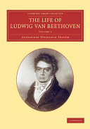 The Life of Ludwig Van Beethoven: