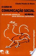 O curso de comunicação social no Brasil