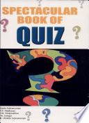 Spectacular Book Of Quiz