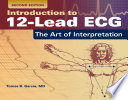 Introduction to 12 Lead ECG  The Art of Interpretation