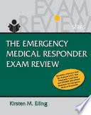 Emergency Medical Responder Exam Review