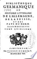 Bibliotheque Germanique Ou Histoire Litteraire De L Allemagne De La Suisse Et Des Pays Du Nord