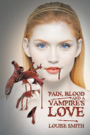 download ebook pain, blood and a vampire\'s love pdf epub