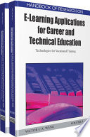 Handbook Of Research On E Learning Applications For Career And Technical Education Technologies For Vocational Training
