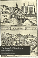 The Journal Of Montaigne S Travels In Italy