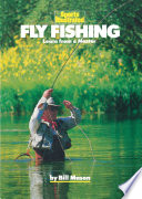 Fly Fishing : by its apparent complexity, this book...