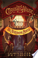 Curiosity House The Screaming Statue Book Two