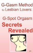 G Gasm Method for Lesbian Lovers