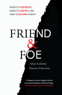Friend And Foe : cooperate? some have argued that...