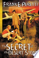 The Secret of The Desert Stone by Frank E. Peretti