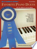 The Blue Ribbon Series  Favorite Piano Duets  Level 1  Volume 1