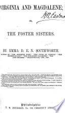 Virginia And Magdalene Or The Foster Sisters book