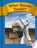 Who Needs Teeth?