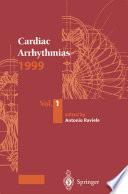 Cardiac Arrhythmias 1999 : ...