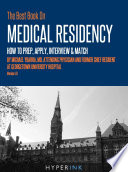 The Best Book On Medical Residency How To Prep Apply Interview Match