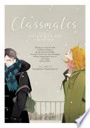 Classmates Vol. 2: Sotsu Gyo Sei (Winter) : close to his classmate, hikaru. the two...