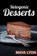 Ketogenic Desserts