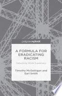A Formula for Eradicating Racism