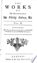 The Works Of...sr. Philip Sidney...in Prose And Verse : ...