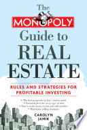 The Monopoly Guide to Real Estate