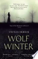 Wolf Winter : suspenseful, beautifully written, and highly recommended.' lee...