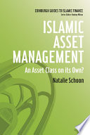 Islamic Asset Management  An Asset Class on its Own