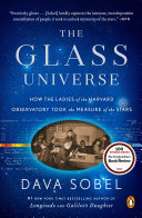 The Glass Universe Sobel The Inspiring People Little Known True Story Of