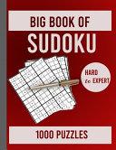 Big Book Of Sudoku Hard To Expert 1000 Puzzles