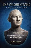 The Washingtons. Volume 9