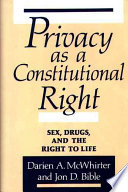 Privacy as a Constitutional Right
