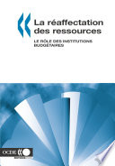 La r  affectation des ressources Le r  le des institutions budg  taires