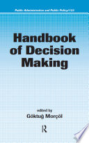 Handbook Of Decision Making