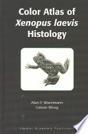Color Atlas of Xenopus laevis Histology