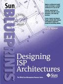 Designing ISP Architectures