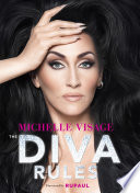 The Diva Rules by Michelle Visage