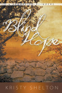 Blind Hope (a sequel to Blinders)