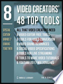 8 Video Creators    48 Top Tools