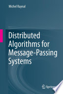 Distributed Algorithms for Message Passing Systems