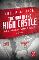 The Man in the High Castle Das Orakel vom Berge