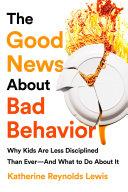 download ebook the good news about bad behavior pdf epub