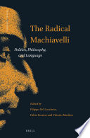 The Radical Machiavelli