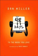 48 Days to the Work You Love [Book]