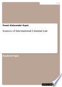 Sources of International Criminal Law