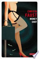 Money shot Mieux Sous Le Nom D Angel