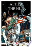 Attila The Hun A 15 Minute Biography