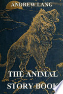 The Animal Story Book  Annotated Edition