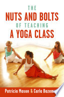 The Nuts and Bolts of Teaching a Yoga Class
